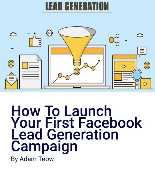 How To Launch Your First Facebook Lead Generation Campaign