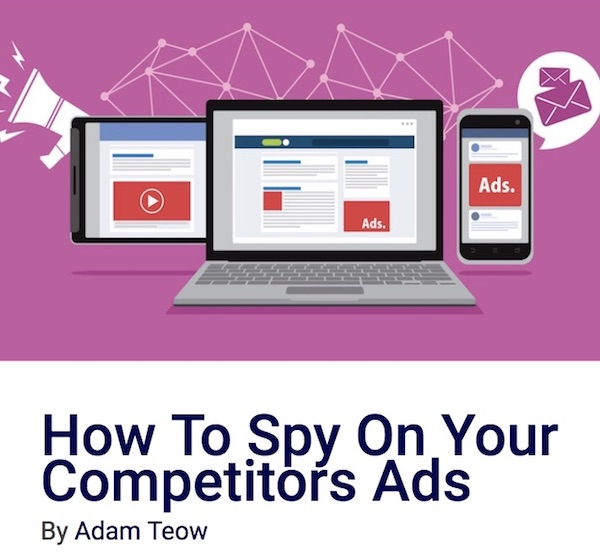 How To Spy On Your Competitors Ads