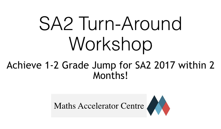 SA2 Turn Around Workshop